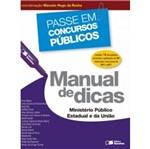 Manual de Dicas Ministerio Publico Estadual e da Uniao - Saraiva