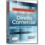 Manual de Direito Comercial: Direito de Empresa