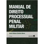 Manual de Direito Processual Penal Militar - 3 ª Ed. 2018
