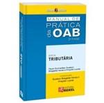 Manual de Pratica da Oab 2 Fase - Area Tributaria - Rideel