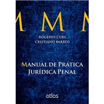 Manual de Prática Jurídica Penal