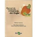 Manual de Produção Integrada de Caju