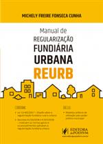 Manual de Regularização Fundiária Urbana - REURB (2019)