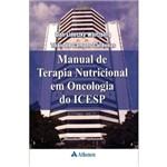 Manual de Terapia Nutricional em Oncologia do Icesp