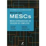Manual dos Mescs - Meios Extrajudiciais de Solução de Conflitos