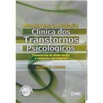 Manual para a Avaliação Clínica dos Transtornos Psicológicos: Transtornos da Idade Adulta e Relatórios Psicológicos