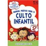 Manual Prático para o Culto Infantil Volume 2