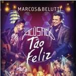 Marcos & Belutti ¿ Acústico ¿ Tão Feliz