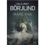 Maré Viva - 1ª Ed.