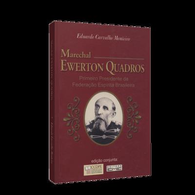 Marechal Ewerton Quadros: Primeiro Presidente da FEB