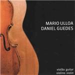 Mario Ulloa & Daniel Guedes - Violão e Violino