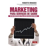 Marketing para Servicos de Saude - Alta Books