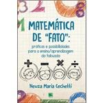 Matemática de Fato - Práticas e Possibilidades para o Ensino / Aprendizagem da Tabuada