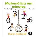 Matematica em Minuto Satividades Faceis para Criancas de 4 a 8