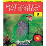 Matematica Faz Sentido B - 02 Ed