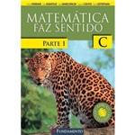 Matemática Faz Sentido - C - 3º Ano - Parte 1 - Versão Santo Inácio - 2ª Ed. 2015
