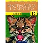 Matematica Faz Sentido - D - Parte 2 - Ensino Fundamental I - 4º Ano