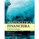 Matematica Financeira - Fundamentos e Aplicacoes