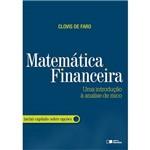 Matemática Financeira - uma Introdução à Análise de Risco 1ª Ed