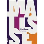 Matisse: uma Vida