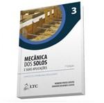 Mecanica dos Solos e Suas Aplicacoes - Vol 3 - Ltc
