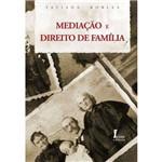 Mediação e Direito de Família