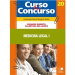 Medicina Legal I - Curso & Concurso 20