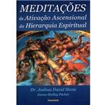 Meditacoes de Ativacao Ascensional da Hierarquia