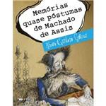 Memórias Quase Póstumas de Machado de Assis 1ª Ed