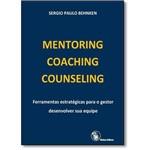 MENTORING, COACHING, COUNSELING - Ferramentas Estratégicas para o Gestor Desenvolver S.A Equipe