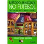 Metodo Sensorial no Futebol da Infancia a Fas