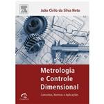 Metrologia e Controle Dimensional: Conceitos, Normas e Aplicações