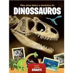Meu Atlas Dobra e Desdobra de Dinossauros - Yoyo