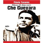 Meus 13 Dias com Che Guevara