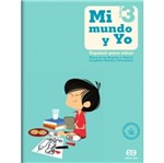 Mi Mundo Y Yo - Español para Niños 3