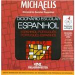 Michaelis Dicionario Escolar Espanhol com Dowload da Versao Digital do Dic C/ Pronuncia do Espanhol