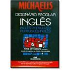 Michaelis: Dicionário Escolar Inglês Inglês-português Nova Ortografia