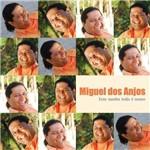 Miguel dos Anjos - Esse Samba Todo é Nosso