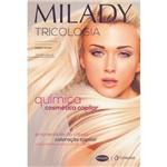 Milady - Tricologia e a Quimica Cosmetica Capilar