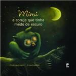 Mimi a Coruja que Tinha Medo de Escuro - Panda
