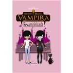 Minha Irmã Vampira 3: Revampirizada