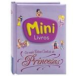 Mini - Vu - os Mais Belos Contos de Princesas