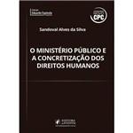 Ministério Público e a Concretização dos Direitos Humanos (2016)