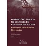 Ministerio Publico no Controle de Constitucionalidade, o