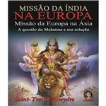 Missao da India na Europa - Missao da Europa na Asia