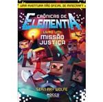 Missao Justica - Cronicas de Elementia - Livro 1 - Rocco