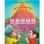 Mmmmm - Monica e Menino Maluquinho na Montanha Magica - 1ª Ed.