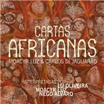 Moacyr Luz, Lu Oliveira e Nego Alvaro - Cartas Africanas
