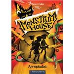 Monstrum House 02 - Arrepiados 1ª Ed
