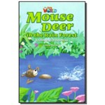 Mouse Deer In The Rain Forest: a Folktale From Ind